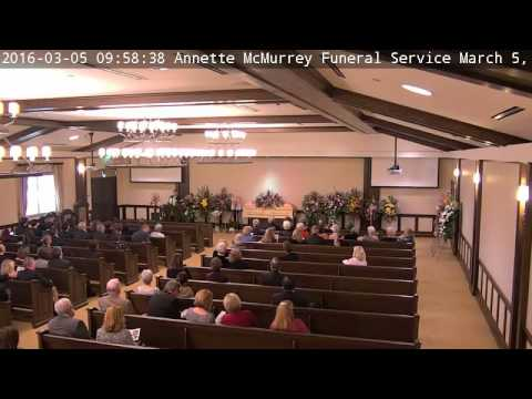 Annette McMurrey Funeral Service March 5, 2016