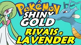 Pokémon Shiny Gold (Detonado - Parte 22) - Lavender Town e Rivalidade