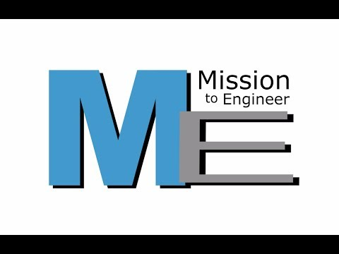 Mission to Engineer