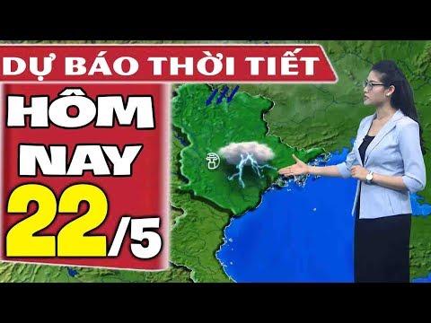 Dự báo thời tiết hôm nay mới nhất ngày 22/5   Dự báo thời tiết 3 ngày tới