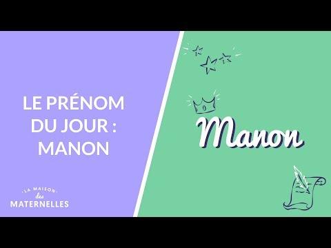 Le Prénom Du Jour : Manon - La Maison Des Maternelles #LMDM