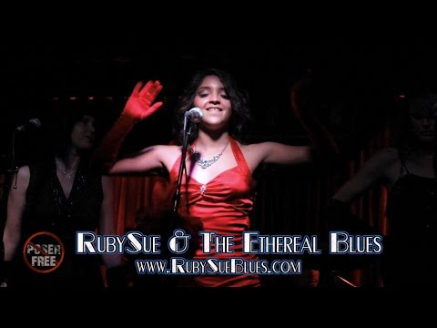 RubySue & The Ethereal Blues on POSER FREE