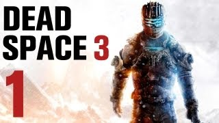 Dead Space 3 Walkthrough Part 1 - Chapter 1 [No Commentary]