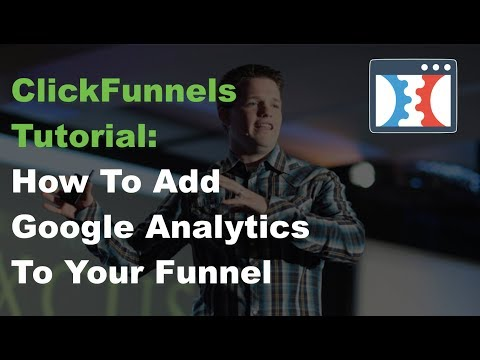 ClickFunnels Tutorial :: How To Add Google Analytics Code To Funnels