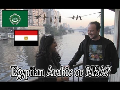 Learn a dialect or Modern Standard Arabic? Egyptian and MSA differences (interview on the Nile)