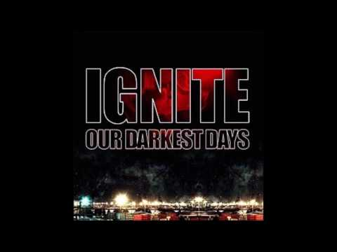 Ignite - Our Darkest Days (Full Album - 2006)