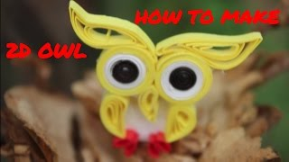 How to make Owl 2d miniature in quilling| BASIC | PQP #003