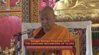 Sangye Nyenpa Rinpoche 2015: Tilopa Part 1, Verses 1 - 5
