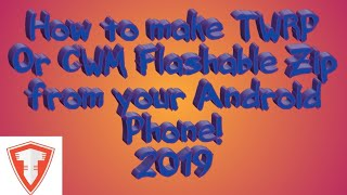 How To Create A TWRP Or CWM Custom Recovery Flashable File From Your