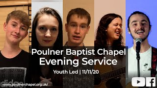 Evening Service 11th November | Youth Led