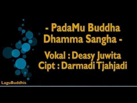 [LaguBuddhis] PadaMu Buddha Dhamma Sangha