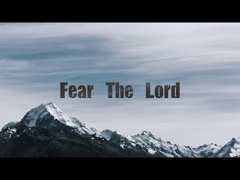 Fear The Lord (David Wilkerson)