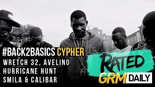#Rated | Back2Basics Cypher: Wretch 32, Avelino, Hurricane Hunt, Smila & Calibar [GRM Daily]