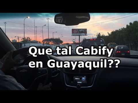 Que tal Cabify en Guayaquil??
