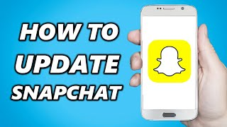 How To Update Snapchat On Android!