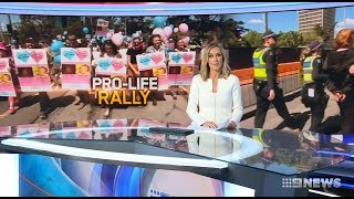 Nine News Exclusive. Pro Life Rally Melbourne Includes Marxists.
