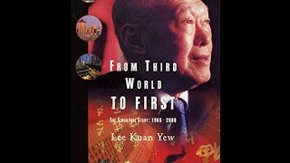 Download From Third World to First: The Singapore Story - 1965-2000 PDF