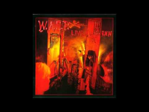 WASP - Sleeping in the fire - Live in the RAW