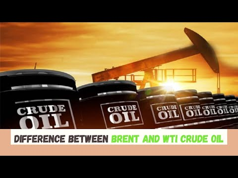 Difference between Brent and WTI crude oil