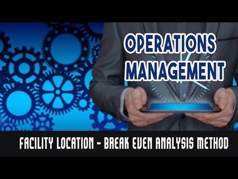Facility Location - Break Even Analysis Method