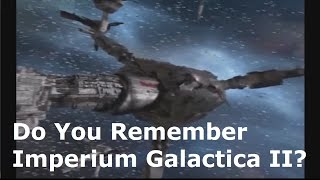 Do You Remember Imperium Galactica II?