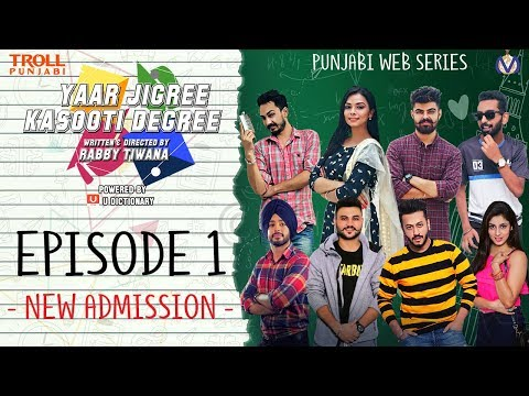 yaar-jigree-kasooti-degree-|-episode-1---new-admission-|-punjabi-web-series-2018-|-troll-punjabi