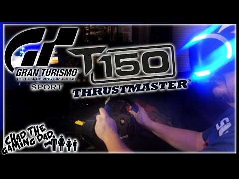 Trying out the THRUSTMASTER T150 with GRAN TURISMO SPORT | Chad The Gaming Dad