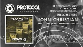 John Christian - Next Level (Marc Benjamin Remix)