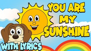 You Are My Sunshine WITH LYRICS | Nursery Rhymes And Kids Songs
