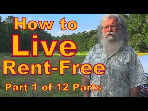 How to Live Rent-Free: Introduction to the Series