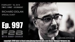 Ep. 997 FADE to BLACK JImmy Church w/ Richard Dolan : The Big UFO Update : LIVE