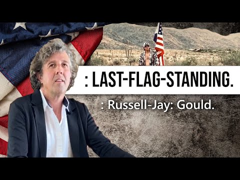 LAST FLAG STANDING  Russell Jay  Gould