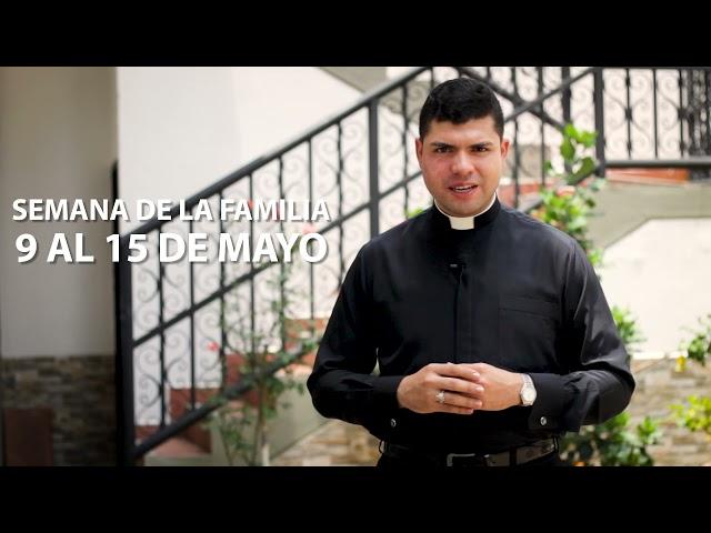 Invitación Semana de la Familia - Pbro. Darwin Antonio Sequeda