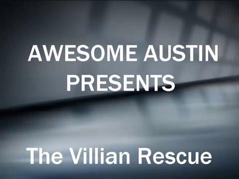 The Villian Rescue
