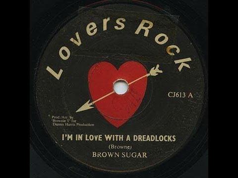 Brown Sugar - I'm In Love With A Dreadlocks ++ Mp3