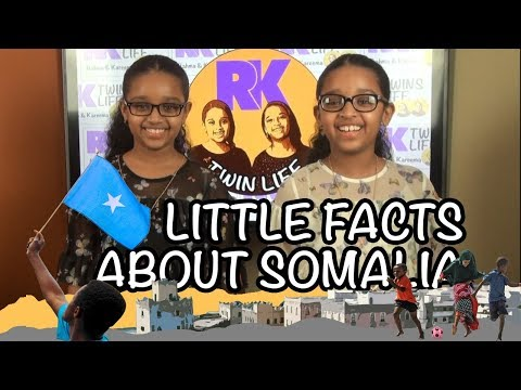 Little BIG Facts about Somalia by RK Twins