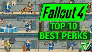 FALLOUT 4: Top 10 BEST PERKS in Fallout 4! (Most Useful for ALL Character Builds)