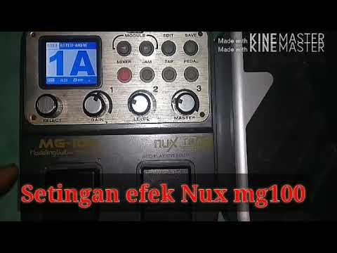 Setingan efek NUX Mg100