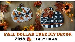 FALL DOLLAR TREE DIY DECOR 2018 | 5 Easy Decor Ideas | Momma From Scratch