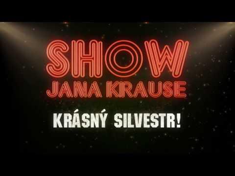 SILVESTR 2016 - Show Jana Krause 31. 12. 2016