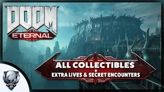 DOOM Eternal - All Collectible Items PLUS Extra Lives and Secret Encounters