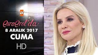 Esra Erol'da 8 Aralık 2017 Cuma - 500. Bölüm