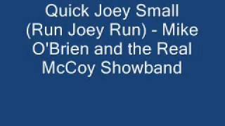 Quick Joey Small - Mike O
