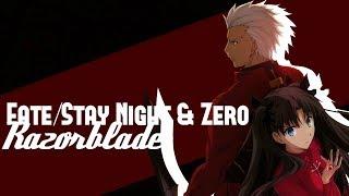[Fate/Stay Night & Fate/Zero AMV] - Razorblade