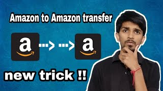 How to transfer Amazon pay balance to another Amazon account , Amazon to amaozn thumbnail