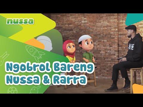 NUSSA : NGOBROL BARENG NUSSA & RARRA