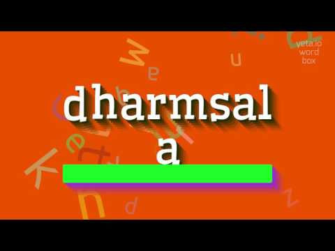 "How to say ""dharmsala""! (High Quality Voices)"