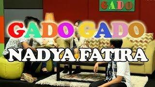 GADO-GADO - Nadya Fatira
