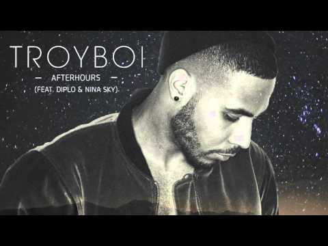 TroyBoi - Afterhours (feat. Diplo & Nina Sky) [Official Full Stream]