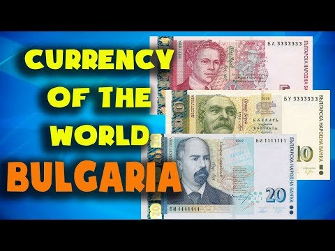 Currency Of The World - Bulgaria. Bulgarian Lev. Bulgarian Banknotes And Bulgarian Coins